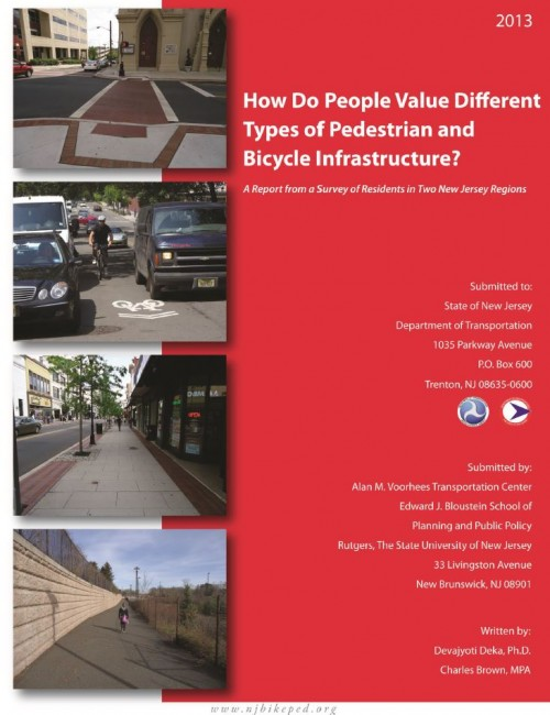 How Do People Value Bicycle and Pedestrian Facilities