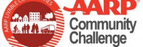 AARP Community Challenge Grant Available – Due June 30