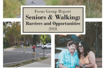 Seniors & Walking: Barriers & Opportunities </br> Focus Group Report (2018)