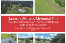 Franklin: Naaman Williams Memorial Park CPTED Safety Audit and Site Assessment (2020)