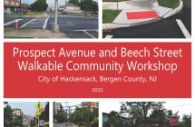 Hackensack: Prospect Avenue and Beech Street Walkable Community Workshop (2020)