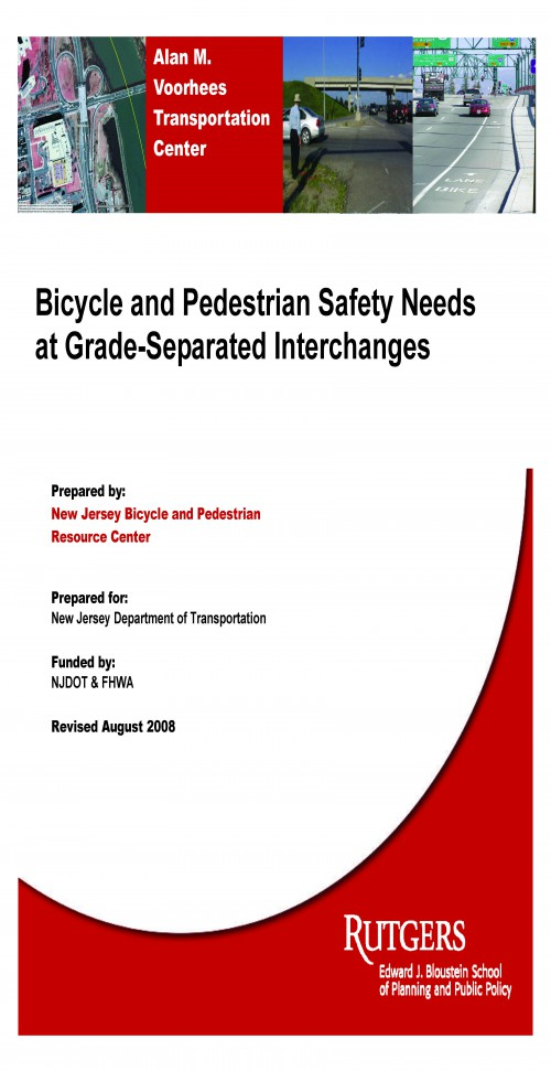Bicycle and Pedestrian Safety Needs at Grade-Separated Interchanges (2008)