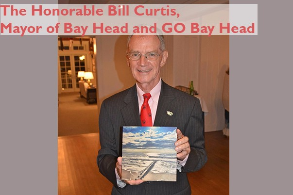 The Honorable Bill Curtis, Mayor of Bay Head and GO Bay Head