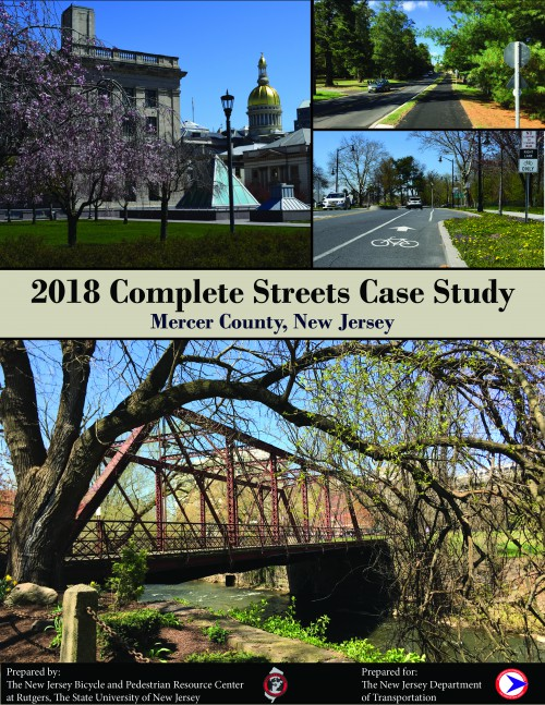 Complete Streets Case Study: Mercer County, New Jersey </br> (2018)