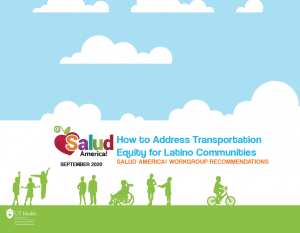 """The cover of """"How to Address Transportation Equity for Latino Communities: Salud America!'s Workgroup Recommendations"""""""