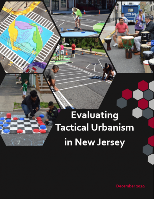 Evaluating Tactical Urbanism in New Jersey </br> (2019)