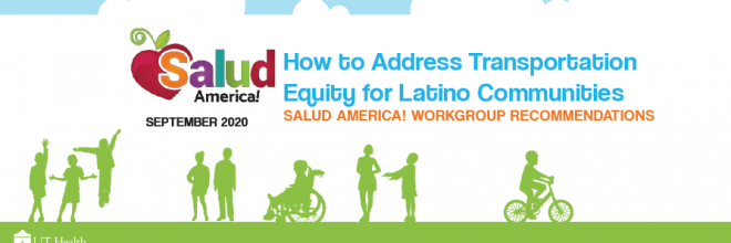 Salud America! details steps toward transportation equity for Latinos